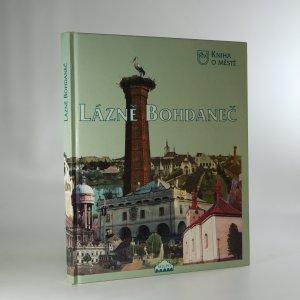 náhled knihy - Kniha o městě Lázně Bohdaneč