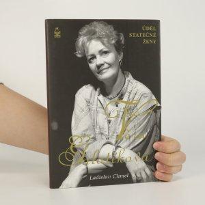 náhled knihy - Věra Galatíková. Úděl statečné ženy