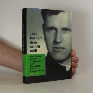 náhled knihy - Jako bychom dnes zemřít měli