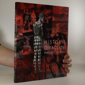 náhled knihy - Historie divadelní Pardubic a okolí