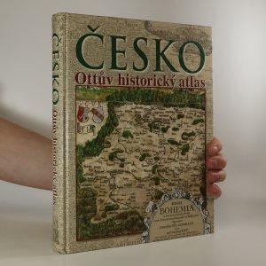 náhled knihy - Česko. Ottův historický atlas
