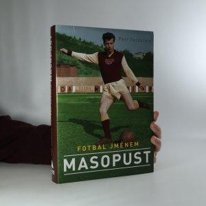 náhled knihy - Fotbal jménem Masopust