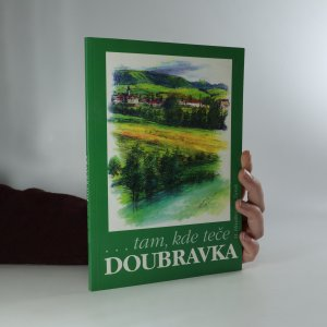 náhled knihy - Tam, kde teče Doubravka. Střední podoubraví