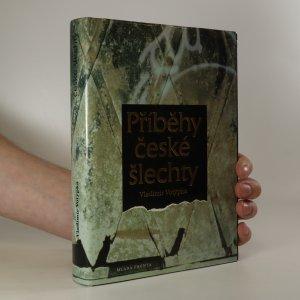 náhled knihy - Příběhy české šlechty