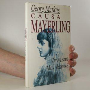 náhled knihy - Causa Mayerling. Život a smrt Mary Vetserové