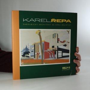 náhled knihy - Karel Řepa. Pardubický architekt ve věku nejistot