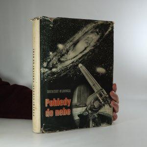 náhled knihy - Pohledy do nebe. Problémy a výsledky moderní astronomie