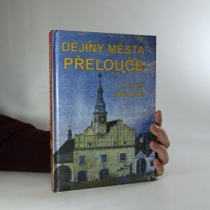 náhled knihy - Dějiny města Přelouče. Díl 1. 1086-1618
