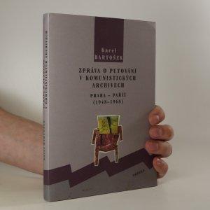 náhled knihy - Zpráva o putování v komunistických archivech