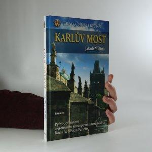 náhled knihy - Praha esoterická. Karlův most. Průvodce historií a esoterním konceptem slavného díla Karla IV. a Petra Parléře