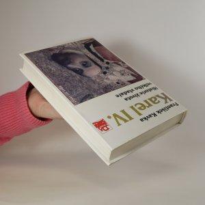 antikvární kniha Karel IV. Historie života velkého vladaře, 1998