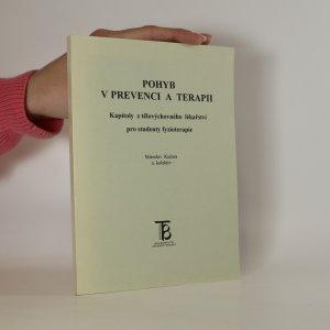 náhled knihy - Pohyb v prevenci a terapii. Kapitoly z tělovýchovného lékařství pro studenty FTVS