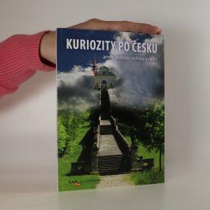 náhled knihy - Kuriozity po Česku aneb Jednou nohou v nebi