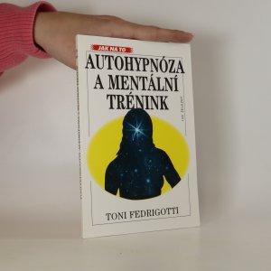 náhled knihy - Autohypnóza a mentální trénink