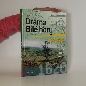 náhled knihy - Drama Bílé hory. Česká válka 1618-1620