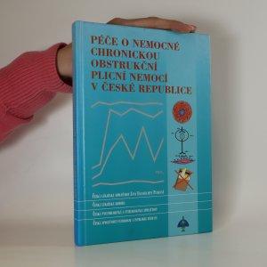 náhled knihy - Péče o nemocné chronickou obstrukční plicní nemocí v České republice