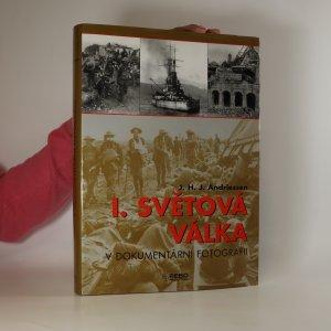 náhled knihy - I. světová válka v dokumentární fotografii