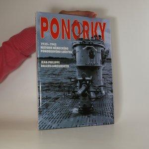 náhled knihy - Ponorky. Historie ponorek německého válečného loďstva v letech 1935-1945