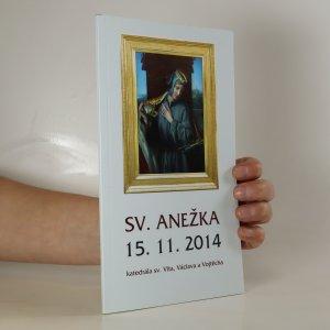 náhled knihy - Mše ke cti sv. Anežky České 15. 11. 2014