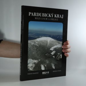 náhled knihy - Pardubický kraj. Mezi lvem a orlicí