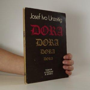 náhled knihy - Dora. Tábor utrpení a smrti (podpis autora)