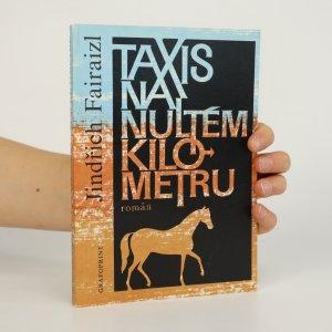 náhled knihy - Taxis na nultém kilometru