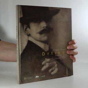 náhled knihy - František Drtikol. Fotografie z let 1901-1914 a album Z dvorů a dvorečků staré Prahy