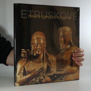 náhled knihy - Etruskové. Poklady starobylých civilizací