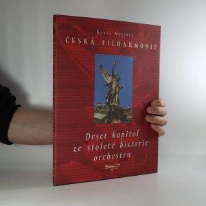 náhled knihy - Česká filharmonie. Deset kapitol ze stoleté historie orchestru