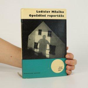 náhled knihy - Opožděné reportáže