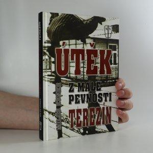náhled knihy - Útěk z malé pevnosti Terezín. Přepis románu z let 1964-1965