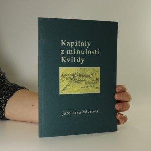 náhled knihy - Kapitoly z minulosti Kvildy