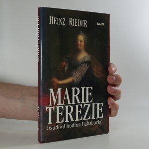 náhled knihy - Marie Terezie. Osudová hodina Habsburků