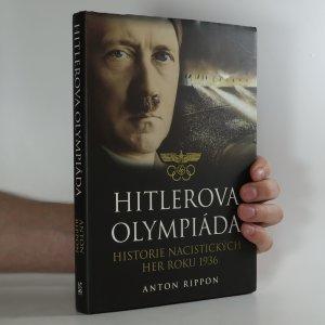 náhled knihy - Hitlerova olympiáda. Historie nacistických her roku 1936