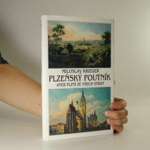 náhled knihy - Plzeňský poutník, aneb, Plzní ze všech stran