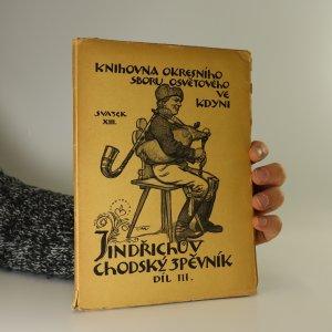 náhled knihy - Jindřichův chodský zpěvník. Díl III