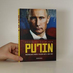 náhled knihy - Putin. Nezkreslená zpráva o mocném muži a jeho zemi.