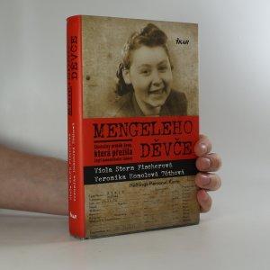 náhled knihy - Mengeleho děvče. Skutečný příběh ženy, která přežila čtyři koncentrační tábory