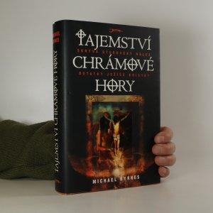náhled knihy - Tajemství Chrámové hory. Skrývá starověký nález - ostatky Ježíše Krista?