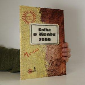 náhled knihy - Kniha o Mootu 2000