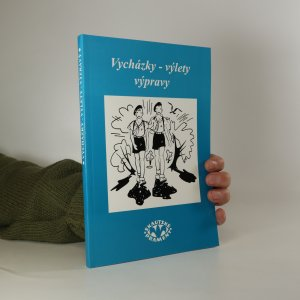 náhled knihy - Vycházky, výlety, výpravy