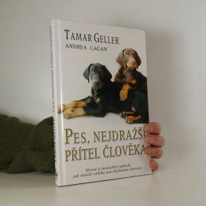 náhled knihy - Pes, nejdražší přítel člověka. Hravý a nenásilný způsob, jak naučit vašeho psa slušnému chování