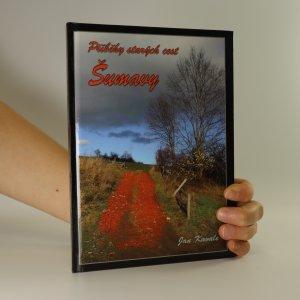 náhled knihy - Příběhy starých cest Šumavy