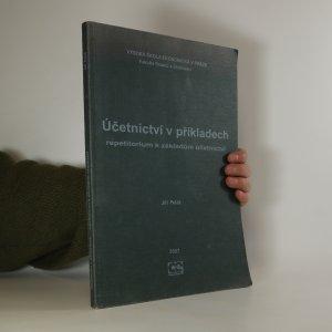 náhled knihy - Účetnictví v příkladech. Repetitorium k základům účetnictví