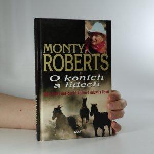 náhled knihy - O koních a lidech. Muž, který naslouchá koním a mluví s lidmi