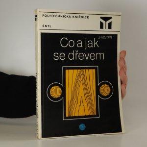 náhled knihy - Co a jak s dřevem