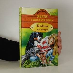 náhled knihy - Penny a sedm bílých tlapek. Robin na stopě
