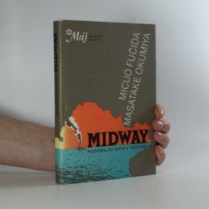 náhled knihy - Midway. Osudová bitva japonského válečného loďstva