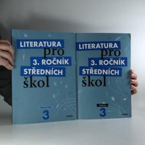náhled knihy - Literatura pro 3. ročník středních škol (učebnice + pracovní sešit, 2 svazky)