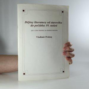 náhled knihy - Dějiny literatury od starověku do počátku 19. století